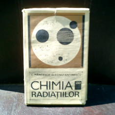 Chimia radiatiilor - C. Mantescu si O. Constantinescu