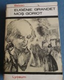 Eugenie Grandet. Mos Goriot - Balzac, Alta editura, 1968