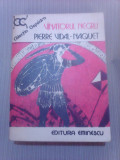 Vinatorul negru - PIERRE VIDAL NAQUET