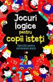 Cumpara ieftin Jocuri logice pentru copii isteți. Exerciții pentru antrenarea minții