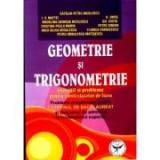Exercitii si probleme pentru elevii claselor de liceu - Geometrie si Trigonometrie - Ed. Icar