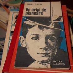Pe aripile de planoare – Aurel David