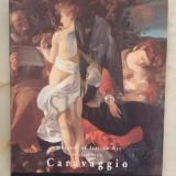 Michelangelo Merisi da Caravaggio 1571-1610 - Eberhard Konig