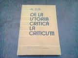 DE LA ISTORIA CRITICA LA CRITICISM - AL. ZUB