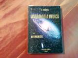 ASTROLOGIA VEDICA si EFEMERIDE -Vol. I - Evghenia Cozma (autograf) -  2002, 213p