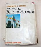 JURNAL DE CALATORIE-CONSTANTIN C. GIURESCU