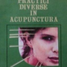 Practici diverse in acupunctura - Dr. Marius Teodor Caba