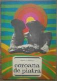 Coroana de piatra (locuri si legende) - Stefan D. Gheorghiu