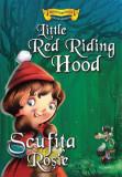 Povești bilingve. Scufița Roșie / Little Red Riding Hood