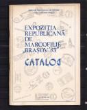 Catalog Expozitia Republicana de Marcofilie - Brasov 83