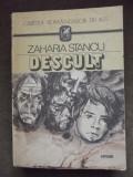 ZAHARIA STANCU , DESCULT , ed. 1987 !