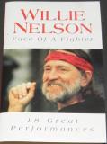 Caseta Willie Nelson - Face Of A Fighter,originala UK ca noua