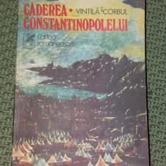 CADEREA CONSTANTINOPOLELUI VINTILA CORBUL