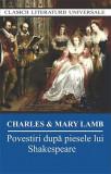 Povestiri dupa piesele lui Shakespeare | Charles&Mary Lamb