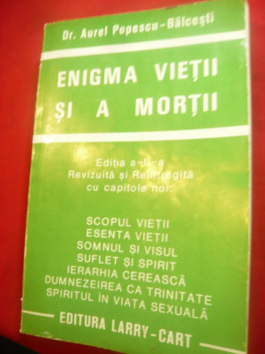 Dr.Aurel Popescu-Balcesti - Enigma vietii si a mortii -Evolutia spiritului..1994 foto