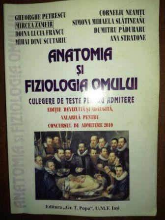Anatomia si fiziologia omului admitere 2010- Gheorghe Petrescu, Mircea Zamfir