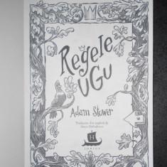 ADAM STOWER - REGELE UGU (2018, editie cartonata)