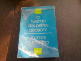 LA TYRANNIE DES PETITES DECISIONS - THOMAS C. SCHELLING (CARTE IN LIMBA FRANCEZA)