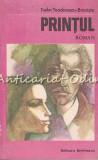 Cumpara ieftin Printul - Tudor Teodorescu-Braniste, 1985