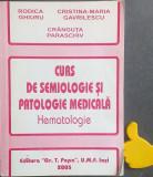 Curs de semiologie si patologie medicala Hematologie Rodica Ghiuru