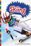 Winter Olympic Sports: Skiing