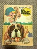 Un Baiat Vesel - Virgiliu Ene - Ilustratii: Puiu Manu