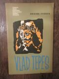 VLAD TEPES -GRIGORE POPESCU