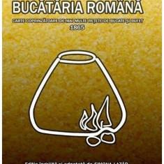 Bucătăria română. Carte coprinzătoare de mai multe rețete de bucate și bufet 1865