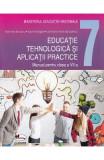 Educatie tehnologica si aplicatii practice - Clasa 7 - Manual - Marinela Mocanu