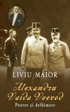 Alexandru Vaida Voevod. Putere si defaimare/Liviu Maior, Rao