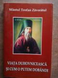 Viata duhovniceasca si cum o putem dobandi- Sfantul Teofan Zavoratul