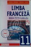 Limba franceza. Manual pentru clasa a XI-a (L2)