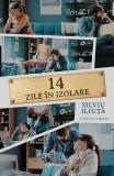 14 zile in izolare | Silviu Iliuta