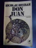 Don Juan - Nicolae Breban ,546660