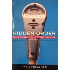 Hidden Order: The Economics of Everyday Life - David Friedman