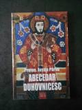 PROTOS. JUSTIN PARVU - ABECEDAR DUHOVNICESC