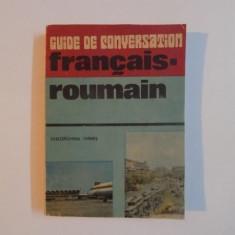 GUIDE DE CONVERSATION FRANCAIS - ROUMAIN de GEORGIANA HANES , 1986