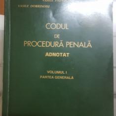 V. Papadopol, V. Dobrinoiu, Codul de procedură penală adnotat, Vol. 1, 1996