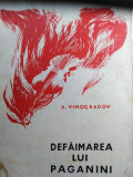DEFĂIMAREA LUI PAGANINI - A. VINOGRADOV