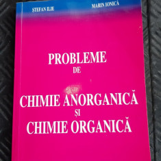 Probleme de chimie anorganica si chimie organica - Stefan Ilie, Marin Ionica