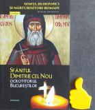 Sfantul Dimitrie cel Nou. Ocrotitorul bucurestenilor Silvan Theodorescu