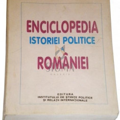 Enciclopedia istoriei politice a Romaniei1859-2002
