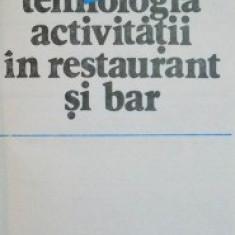 Tehnologia activitatii in restaurant si bar - Radu Nicolescu