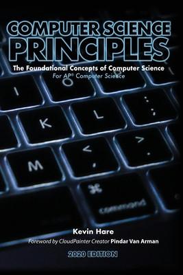 Computer Science Principles: The Foundational Concepts of Computer Science - For AP(R) Computer Science Principles foto