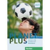 Planet Plus A2. 1 Arbeitsbuch Deutsch fur Jugendliche - Gabriele Kopp