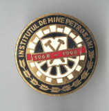Insigna Minerit - Institutul de MINE Petrosani - Industrie miniera