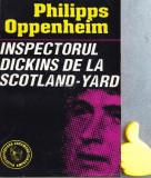 Inspectorul Dickins de la Scotland-Yard Philipps Oppenheim