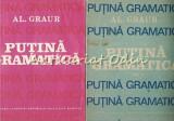 Putina Gramatica I, II - Al. Graur