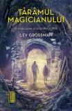 Taramul magicianului | Lev Grossman, Nemira