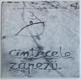 CINTECELE ZAPEZII - O POVESTE DE IARNA DESPRE NOI, PASARELELE UNUI ORAS de MIRCEA BICHICEANU si RODICA RARU-BICHICEANU, 1967 *CONTINE DEDICATIA AUTOAR